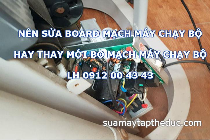Nên sửa board mạch máy chạy bộ hay thay mới cho đảm bảo