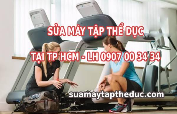 Sửa máy tập thể dục tại TP HCM